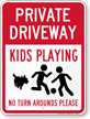 Private Driveway, Kids Playing Sign