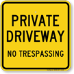 Private Driveway No Trespassing Sign