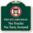 Private Driveway No Trucks Signature Sign