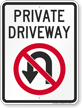 Private Driveway, No U-Turn Sign