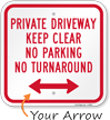 Private Driveway Keep Clear No Parking Sign