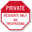 Private Residents Only No Trespassing Sign