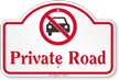 Private Road Dome Top Sign