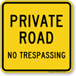 Private Road No Trespassing Sign