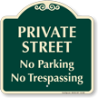 Private Street, No Parking Signature Sign