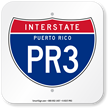 Puerto Rico Interstate PR-3 Sign