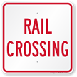 Rail Crossing, Railroad Safety Sign