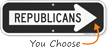 Republicans Directional Sign