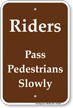 Riders Pass Pedestrians Slowly Horse Trail Sign