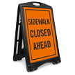 Sidewalk Closed Ahead Portable Sidewalk Sign Kit