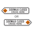 Sidewalk Closed Cross Here Detour Sign
