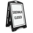 Sidewalk Closed Sidewalk Sign