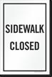 Sidewalk Closed Sign Panel