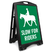 Slow For Riders Sidewalk Sign