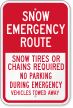Snow Tires Or Chains Required Emergency Route Sign