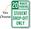 Student Drop Off Only Minute Parking Sign