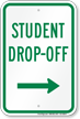 Student Drop Off Right Arrow Sign