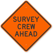 Survey Crew Ahead Road Sign