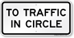 To Traffic In Circle Sign