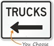 Trucks Sign with Arrow Sign
