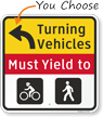 Turning Vehicles Must Yield To Pedestrians & Bicycles Sign