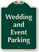 Wedding And Event Parking Signature Sign