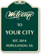 Custom Welcome To Your City Signature Sign