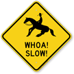 Whoa Slow Horse Safety Sign