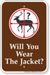 Will You Wear The Jacket Campground Sign