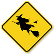 Witch Symbol Humorous Road Crossing Sign