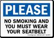 No Smoking Wear Your Seatbelt Label