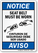 Bilingual Seat Belt Must Be Worn Sign