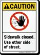 Caution Sidewalk Closed Street Sign