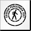 Custom Pedestrian Text Sign Stencil