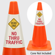 Dead End No Thru Traffic Cone Collar