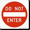 Do Not Enter Magnetic Door Sign