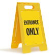 Entrance Only Portable Floor Sign