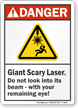 Giant Scary Laser ANSI Danger Sign