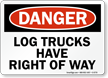 Log Trucks OSHA Danger Sign