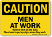 Men At Work OSHA Caution Sign