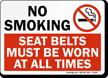 No Smoking Must Wear Seat Belts Sign