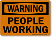 Warning People Working Sign