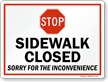Sidewalk Closed Sorry For The Inconvenience Sign