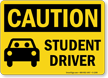 Student Driver Caution Sign
