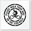 Walk Your Bike on Sidewalk Pavement Stencil