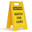 Watch For Cars Caution Standing Floor Sign