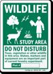 Wildlife Study Area Do Not Disturb Sign
