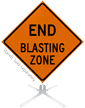 End Blasting Zone Roll-Up Sign