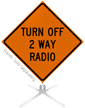 Turn Off 2 Way Radio Roll-Up Sign