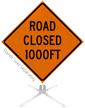 Road Closed 1000 Feet Roll-Up Sign